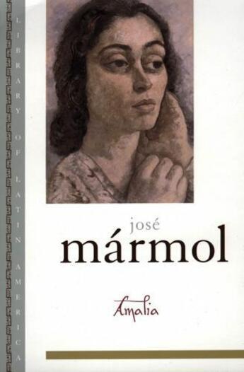 Couverture du livre « Amalia » de Marmol Jose aux éditions Oxford University Press Usa