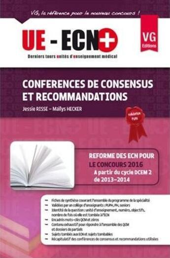 Couverture du livre « Conférences de consensus et recommandations (édition 2013) » de Jessie Risse et Mailys Hecker aux éditions Vernazobres Grego