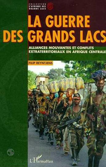 Couverture du livre « Alliances mouvantes et conflits extraterritoriaux en Afrique Centrale » de Filip Reyntjens aux éditions L'harmattan