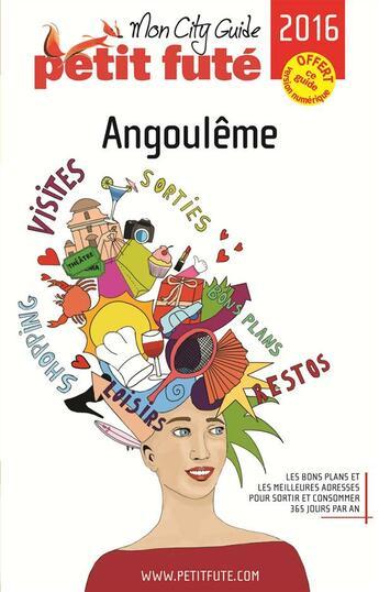 Couverture du livre « Angouleme 2016 Petit Fute-Offre Numerique » de Collectif Petit Fute aux éditions Le Petit Fute