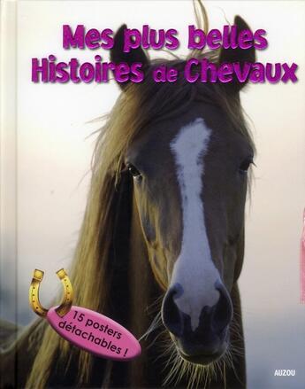 Couverture du livre « Mon livre posters chevaux » de Christelle Huet-Gomez aux éditions Philippe Auzou