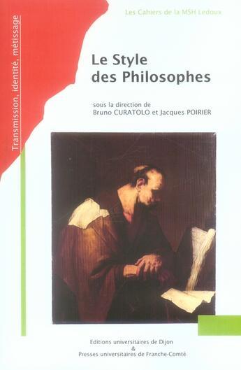 Couverture du livre « Style des philosophes » de Curatolo/Poirie aux éditions Pu De Dijon