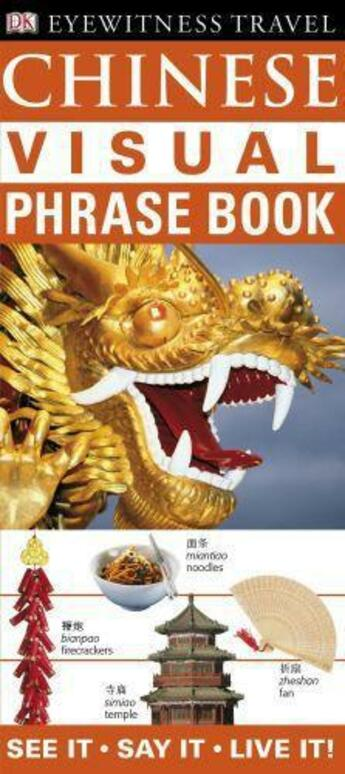 Couverture du livre « Chinese Visual Phrase Book » de Dorling Kindersley aux éditions Dorling Kindersley