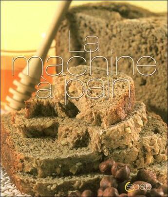 Couverture du livre « La machine à pain » de Delporte et Dupre aux éditions Saep