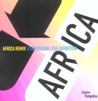 Couverture du livre « Africa remix l'art contemporain d'un continent » de Marie-Laure Bernadac aux éditions Centre Pompidou