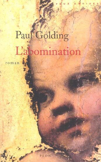 Couverture du livre « L'abomination » de Paul Golding aux éditions Plon