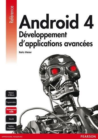 Couverture du livre « Android 4 ; développement d'applications avancées » de Reto Meier aux éditions Pearson