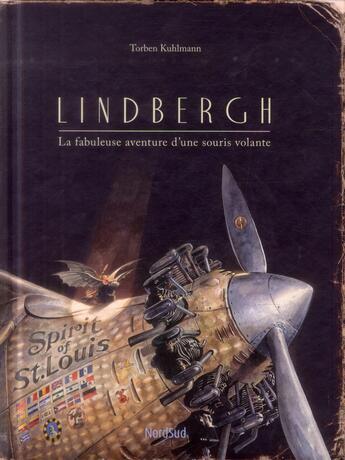 Couverture du livre « Lindbergh ; la fabuleuse aventure d'une souris volante » de Torben Kuhlmann aux éditions Mijade