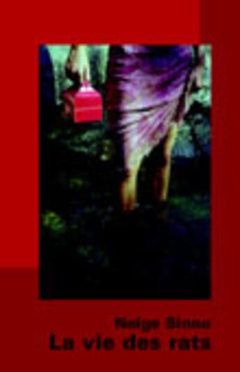 Couverture du livre « La vie des rats » de Neige Sinno aux éditions La Tangente