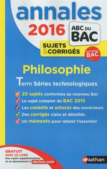 Couverture du livre « Annales Abc Bac ; Sujets & Corriges ; 2016 ; Philo Stmg, Stl, Sms » de Collectif aux éditions Nathan