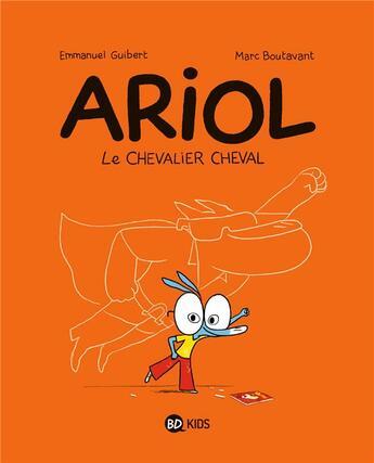Couverture du livre « Ariol t.2 ; le chevalier cheval » de Emmanuel Guibert et Marc Boutavant aux éditions Bd Kids