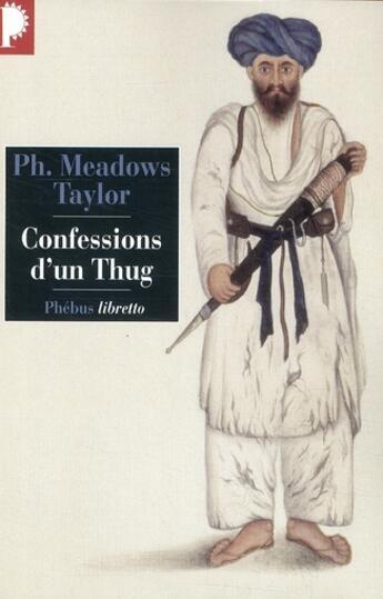 Couverture du livre « Confessions d'un Thug » de Philip Meadow Taylor aux éditions Libretto