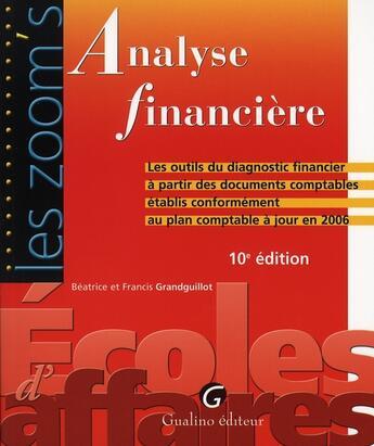 Couverture du livre « Analyse financière » de Grandguillot/Grandgu aux éditions Gualino