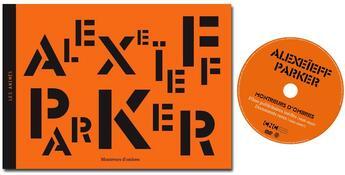 Couverture du livre « Alexeïeff/Parker, montreurs d'ombres » de Collectif aux éditions Editions De L'oeil