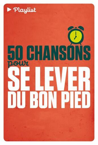 Couverture du livre « 50 chansons pour se lever du bon pied ; livre + cd » de Collectif aux éditions Tana