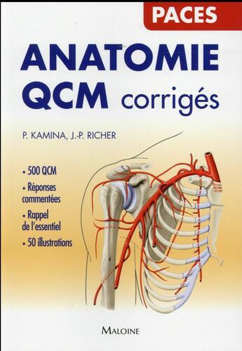 Couverture du livre « Anatomie Qcm Corriges » de Kamina P. aux éditions Maloine