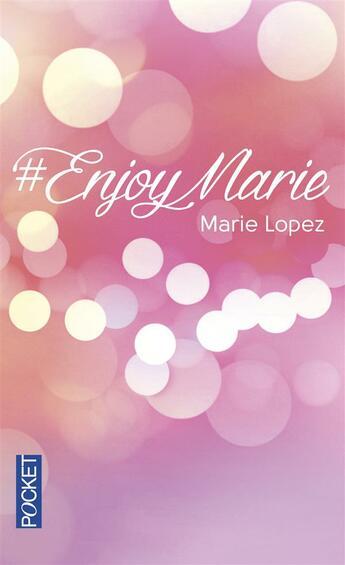 Couverture du livre « #enjoymarie » de Marie Lopez aux éditions Pocket