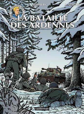 Couverture du livre « Les reportages de Lefranc ; la bataille des Ardennes » de Jacques Martin et Oliver Weinberg aux éditions Casterman