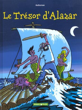 Couverture du livre « Tresor d'alazar (le) » de Jean-Pierre Autheman aux éditions Dargaud