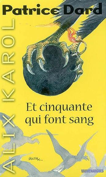 Couverture du livre « Alix Karol 8 Et cinquante qui font cent » de Patrice Dard aux éditions Mount Silver