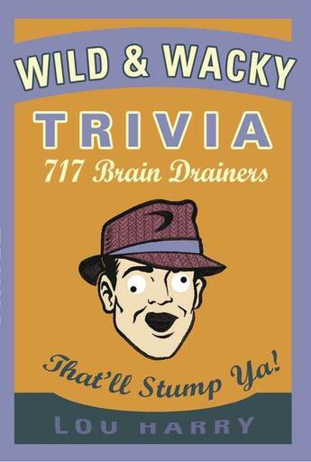 Couverture du livre « Wild N Wacky Trivia » de Harry Lou aux éditions Cider Mill Press