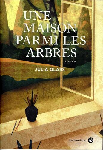 Couverture du livre « Une maison parmi les arbres » de Julia Glass aux éditions Gallmeister
