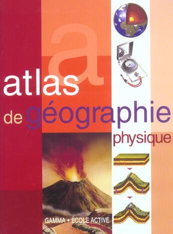 Couverture du livre « Atlas de géographie physique » de J Tola aux éditions Circonflexe