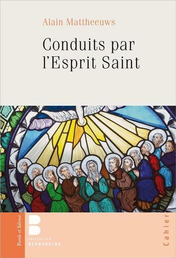 Couverture du livre « Conduits par l'esprit saint » de Alain Matheeuws aux éditions Parole Et Silence