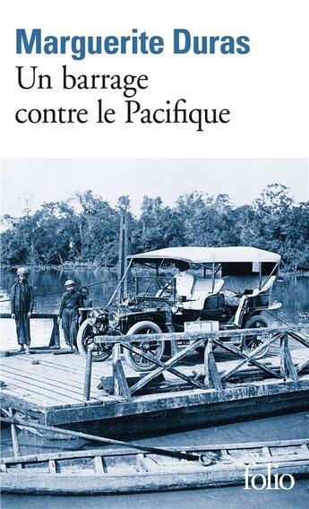 Couverture du livre « Un barrage contre le Pacifique » de Marguerite Duras aux éditions Gallimard