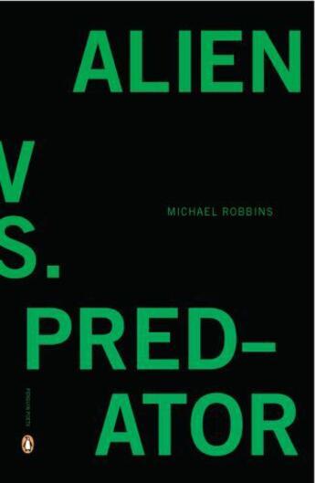 Couverture du livre « Alien vs. Predator » de Michael Robbins aux éditions Penguin Group Us
