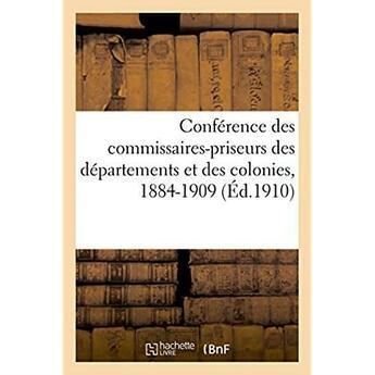 Couverture du livre « Conference des commissaires-priseurs des departements et des colonies - historique, son but et ses r » de A. Rousseau aux éditions Hachette Bnf
