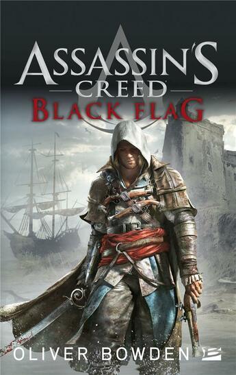 Couverture du livre « Assassin's creed t.6 ; black flag » de Oliver Bowden aux éditions Milady Imaginaire