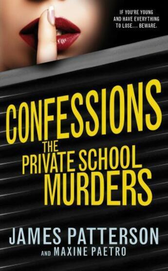 Couverture du livre « Confessions ; the private school murders » de James Patterson et Maxine Paetro aux éditions Random House Digital