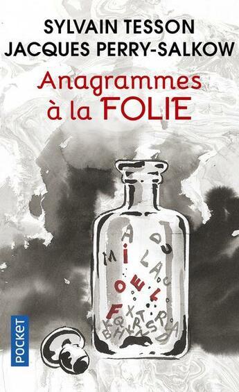 Couverture du livre « Anagrammes à la folie » de Sylvain Tesson et Jacques Perry-Salkow aux éditions Pocket