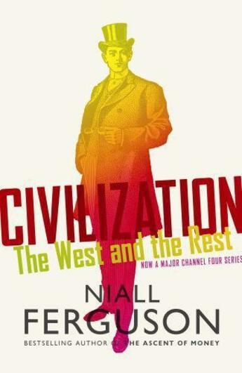 Couverture du livre « Civilization » de Niall Ferguson aux éditions Viking Adult