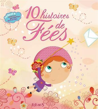Couverture du livre « 10 histoires de fées » de Collectif aux éditions Fleurus