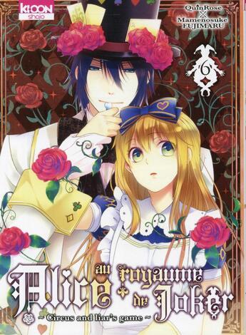 Couverture du livre « Alice au royaume de Joker T.6 » de Quinrose et Mamenosuke Fujimaru aux éditions Ki-oon