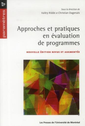 Couverture du livre « Approches et pratiques en évaluation de programmes » de Christian Dagenais et Valery Ridde aux éditions Pu De Montreal