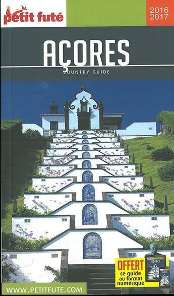 Couverture du livre « GUIDE PETIT FUTE ; COUNTRY GUIDE ; Açores (édition 2016/2017) » de Collectif Petit Fute aux éditions Le Petit Fute