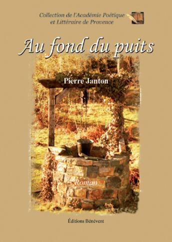 Couverture du livre « Au Fond Du Puits » de Janton aux éditions Benevent
