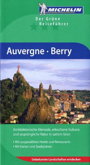 Couverture du livre « Auvergne, Berry » de Collectif Michelin aux éditions Michelin