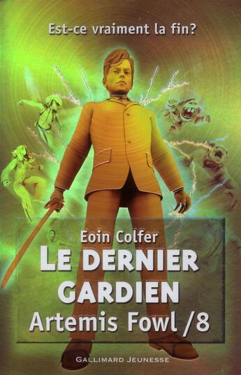 Couverture du livre « Artemis Fowl t.8 ; le dernier gardien » de Eoin Colfer aux éditions Gallimard-jeunesse