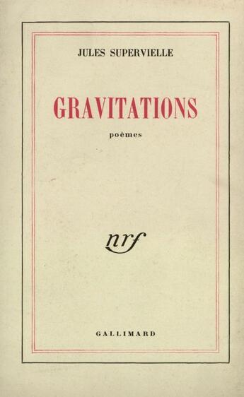 Couverture du livre « Gravitations » de Jules Supervielle aux éditions Gallimard