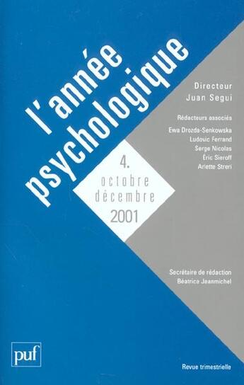 Couverture du livre « Revue L'Annee Psychologique N.4 (édition 2001) » de Revue L'Annee Psychologique aux éditions Puf