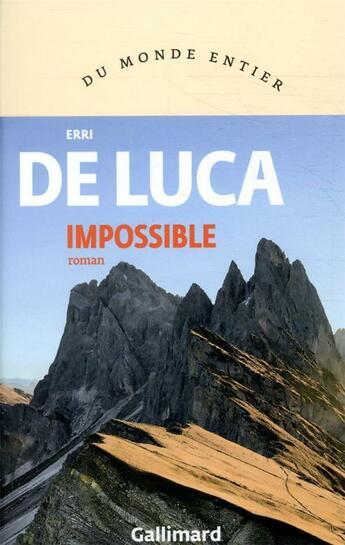 Couverture du livre « Impossible » de Erri De Luca aux éditions Gallimard