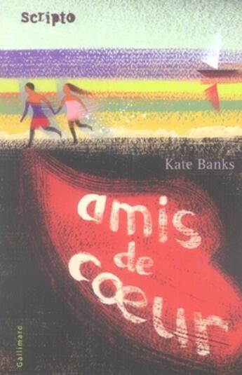 Couverture du livre « Amis de coeur » de Kate Banks aux éditions Gallimard-jeunesse