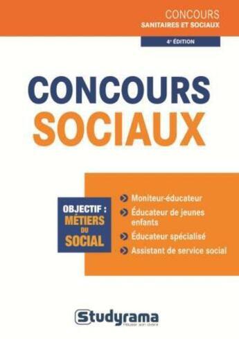 Couverture du livre « Concours sociaux (4e édition) » de Julien Fossati et Katarzyna Kalinski aux éditions Studyrama