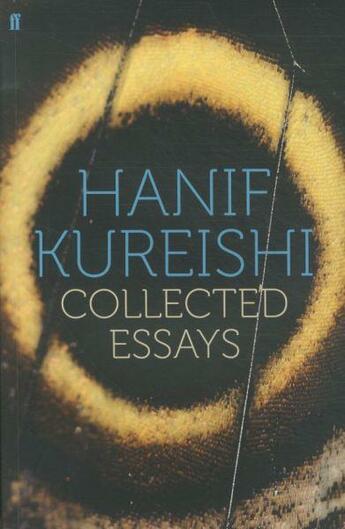 Couverture du livre « Collected Essays » de Hanif Kureishi aux éditions Faber
