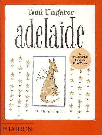 Couverture du livre « Adelaide, the flying kangaroo » de Tomi Ungerer aux éditions Phaidon Jeunesse