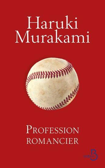 Couverture du livre « Profession romancier » de Haruki Murakami aux éditions Belfond